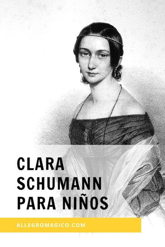 Clara Schumann Biografía Para Niños Compositores De Musica Clasica Música Primaria Música Preescolar