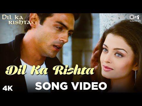 Dil Ka Rishta Song Video Dil Ka Rishta Arjun Aishwarya Priyanshu Alka Udit Kumar Sanu Youtube Lagu Aishwarya Rai