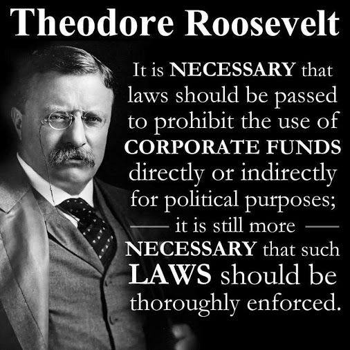 Theodore Roosevelt Quotes: Teddy Roosevelt On Banning Corporate Donations From