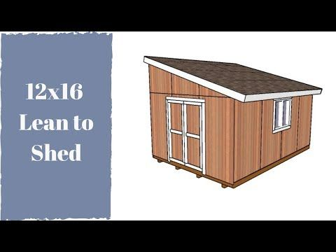 This Step By Step Woodworking Project Is About Free 12x16 Garden Shed Plans This Is Part 2 Of The Project Where Lean To Shed Diy Shed Plans Diy Storage Shed