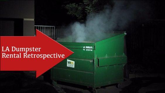LA Dumpster Rental Retrospective