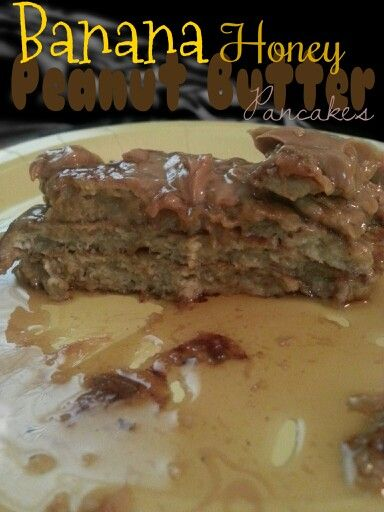 ... pancakes peanut butter cinnamon honey peanuts bananas french butter