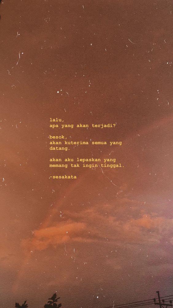 Kata Kata Bijak Cinta Quotes Postive Quotes Words Quotes