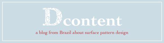 A blog from Brazil about surface pattern design. Um blog brasileiro sobre design de superfície.  http://dcontent.tumblr.com