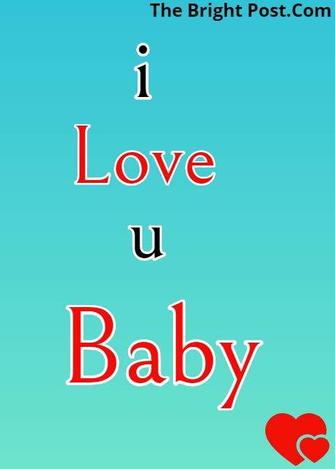 I Love You My Baby Image For Facebook Status Love Marriage Quotes I Love You Baby Love You Baby