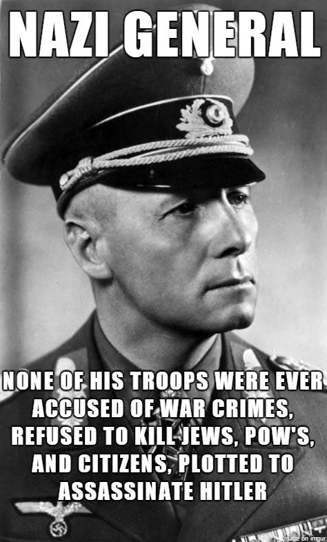 Erwin Rommel. German General, but not a Nazi Party Member.