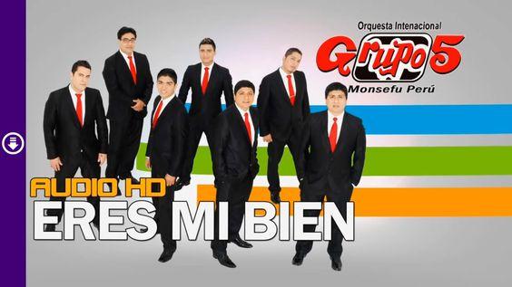 Eres Mi Bien - Grupo 5 - Audio