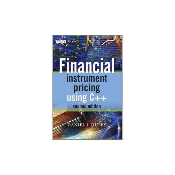 Financial Instrument Pricing Using C++ ( Wiley Finance) (Hardcover)