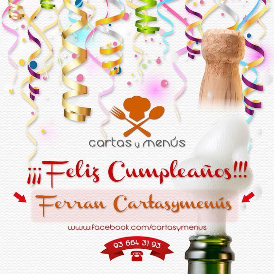 - ¡¡¡Feliz Cumpleaños!!!   Ferran Cartasymenus  Si te gusta Comparte.    Cartas y Menús  Tel .: 93 664 31 93  http://www.facebook.com/cartasymenus http://www.facebook.com/dimpres  http://www.facebook.com/tarjetasdeempresa  http://www.facebook.com/postalespublicitarias  http://www.cartasymenus.com