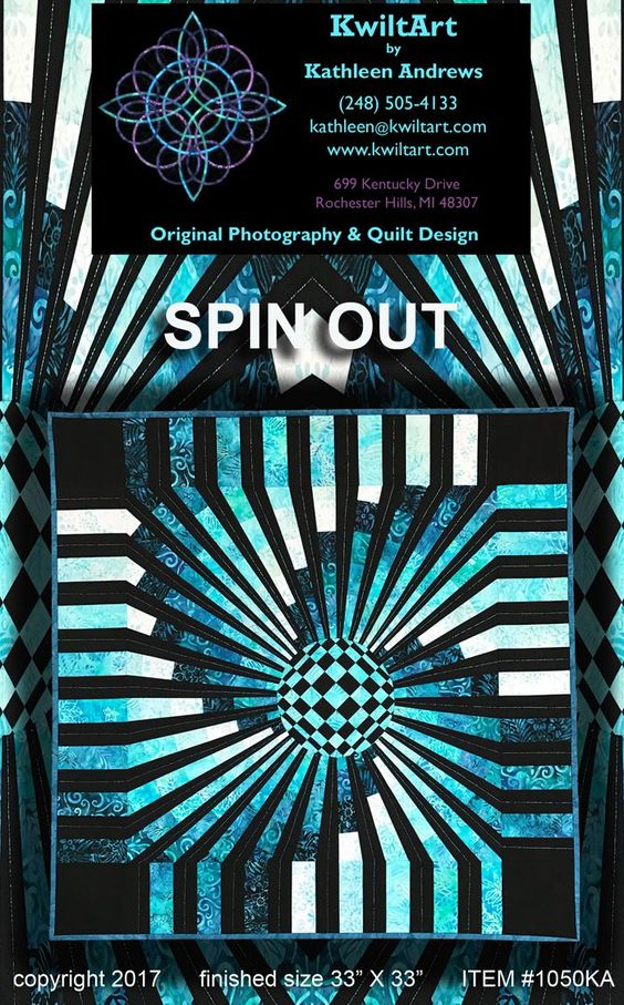 Optical illustion wall hanging pattern. Spin Out Quilt Pattern KWA-1040 by KwiltArt - Kathleen Andrews.