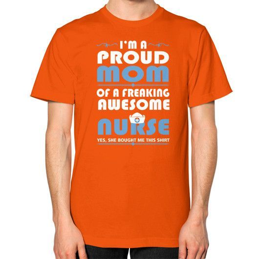 Proud mom of a awesome nurse Unisex T-Shirt (on man)