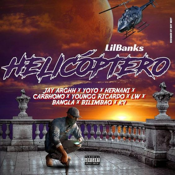 Lil Banks Helicoptero Feat Jay Arghh Yoyo Hernani Carbhono Youngg Ricardo Lw Bangla Bilimbao K9 Banks Rapper Musica