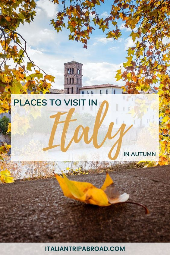 Places to visit in Italy in autumn