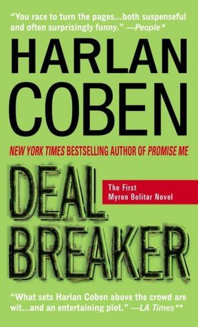 Deal Breaker (Myron Bolitar Series #1):