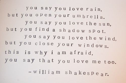 You say you love the rain...