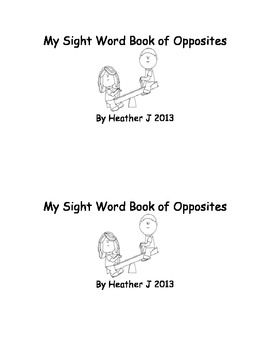 My Sight Word Book of Opposites-Emergent Reader-FREE - Enjoy this ...
