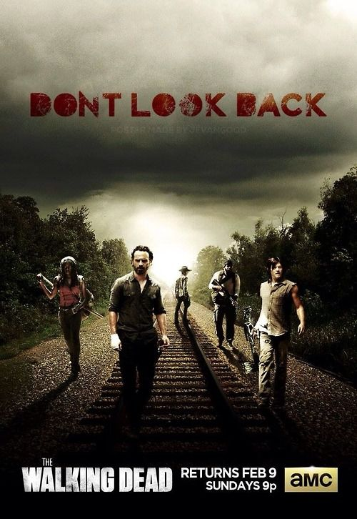 Don't Look Back. All roads lead to Terminus. TWD. The Walking Dead. Rick Grimes. Daryl Dixon.