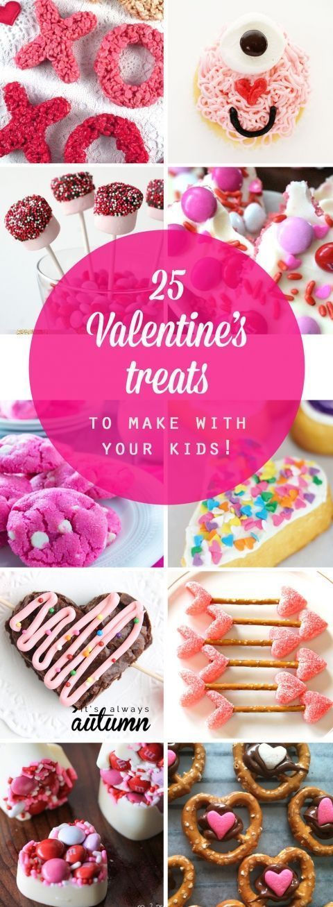 25 easy Valentine's Day treats to make with your kids - It's Always Autumn