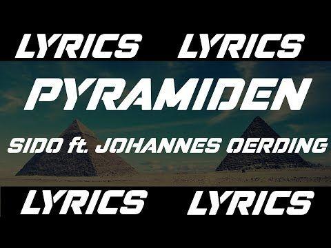 Pyramiden Sido Ft Johannes Oerding Lyrics Youtube