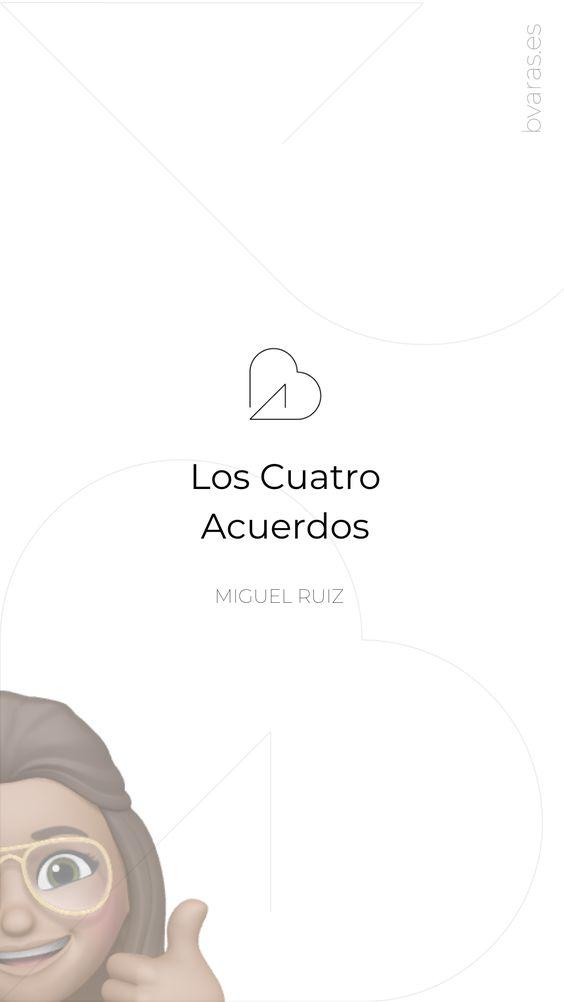 Los 4 acuerdos - Miguel Ruiz