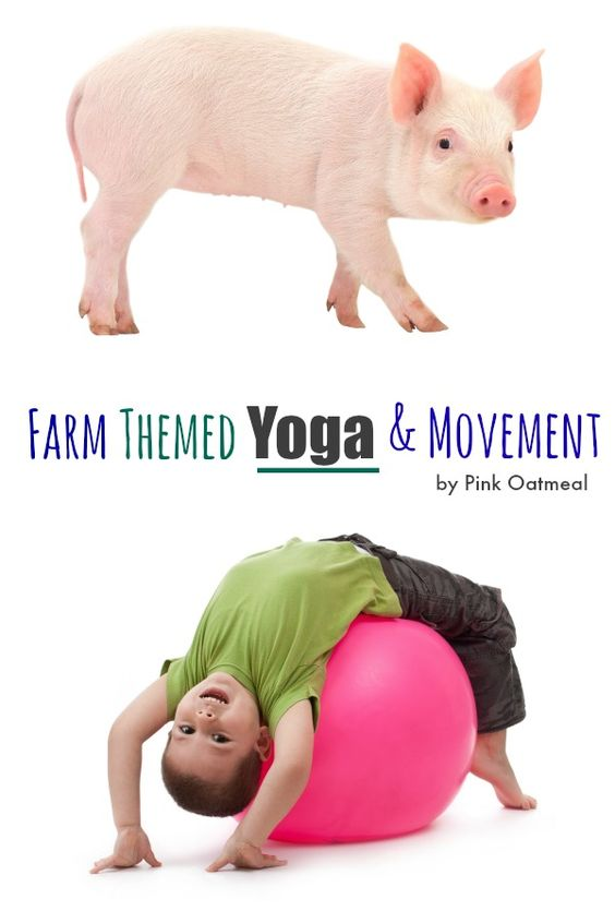 Farm Themed Yoga and Movement - Pink Oatmeal