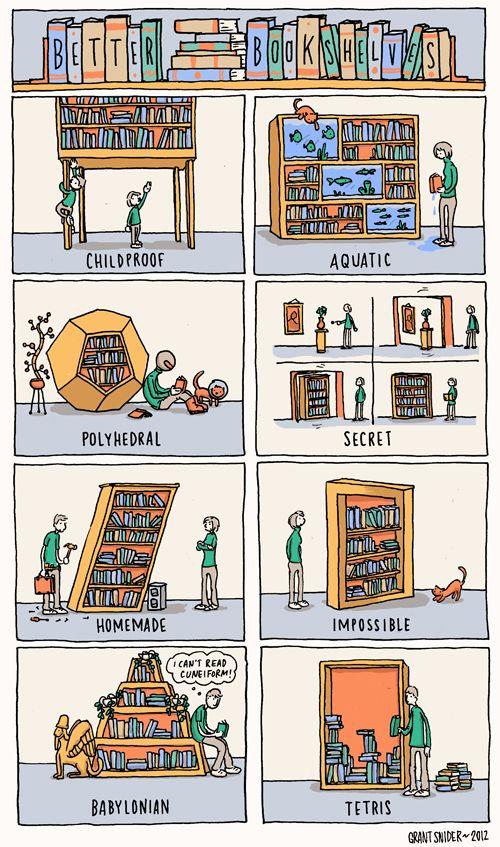 """""""Better Bookshelves"""" Grant Snider:"""
