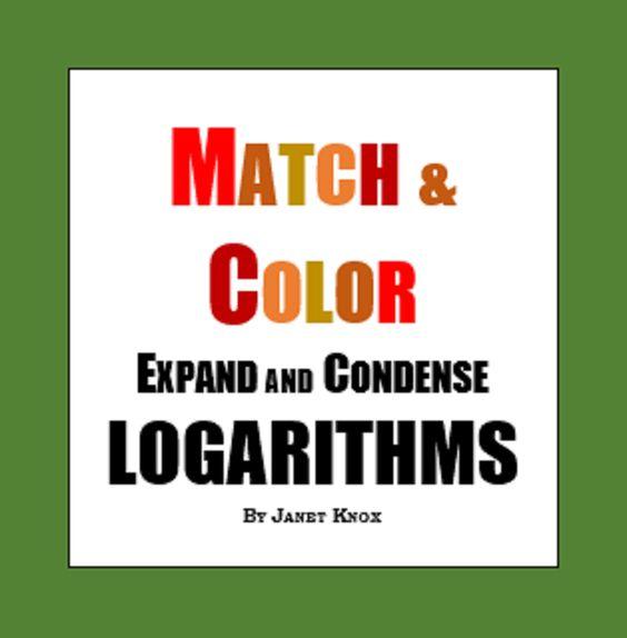 Match Color Activity Expand And Condense Logarithms Teaching Algebra Teaching Math Education Math