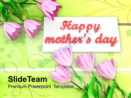 With Best Wishes Happy Mothers Day Powerpoint Templates Ppt Themes