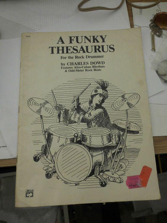 Schlagzeugnoten: A FUNKY THESAURUS by CHARLES DOWD **ODD_METER_TRAINING