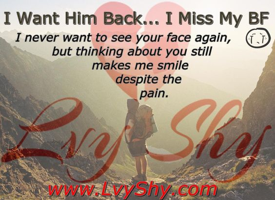 I Broke Up With My Boyfriend and I Miss Him - Can I Get Him Back?