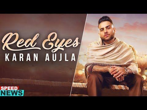 Red Eyes Lyrics Karan Aujla Ft Gurlej Akhtar In 2020 Lyrics Red Eyes Eyes