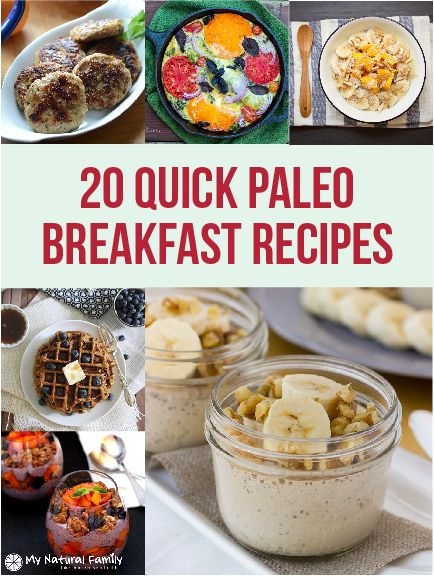 Here is 20 quick Paleo breakfast ideas. I would like to clarify I chose things that might still make some cooking and prep but not very much.