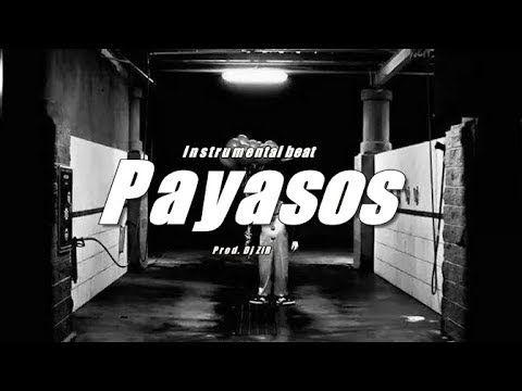 Pistas De Rap Bases Instrumentales Rap Hip Hop Trap Dj Zir Pista Hip Hop Agresivo Payasos Instrumenta Pistas De Rap Canciones De Rap Concierto De Rap