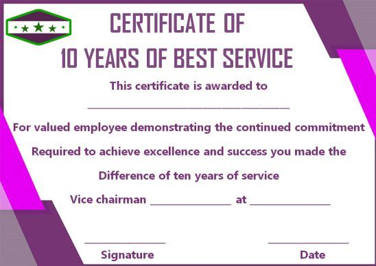 10 Years Service Award Certificate 10 Templates To Honor Years Of Service Template Sum In 2020 Awards Certificates Template Certificate Templates Award Certificates