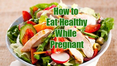 How to eat healthy while pregnant ccuart Gallery