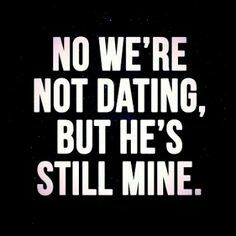 No We Re Not Dating But You Re Motionlessly Mine
