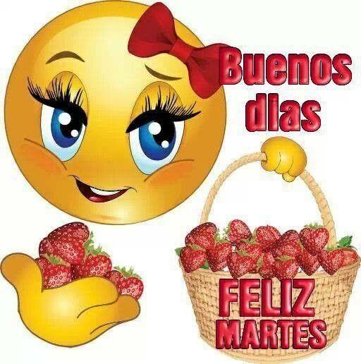 Buenos d�as feliz martes