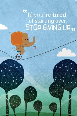 If you're tired of starting over, stop giving up. http://mindfulprints.com/collections/for-sales-managers/products/if-youre-tired-of-starting-over-stop-giving-up