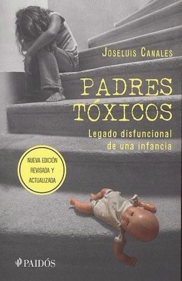 PADRES TÓXICOS  JOSE LUIS CANALES  SIGMARLIBROS