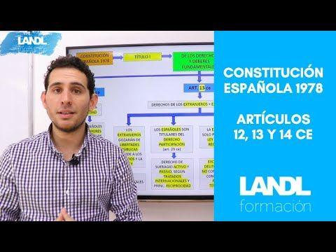 Esquema Constitución Española 1978 Oposiciones De Los Artículos 12 13 Y 14 Youtube Constitucion Oposicion Esquemas