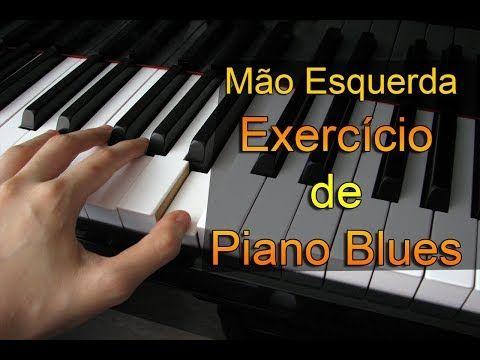 Mao Esquerda No Teclado Exercicio De Piano Blues Youtube Com