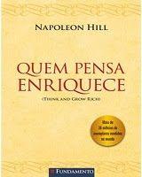 Quem Pensa Enriquece Napoleon Hill Com Imagens Livros Sobre