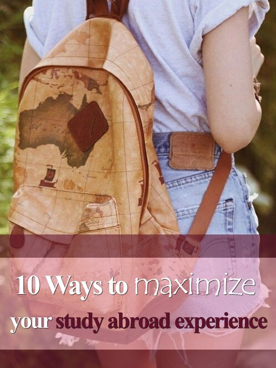10 Ways to Maximize Your Study Abroad Experience