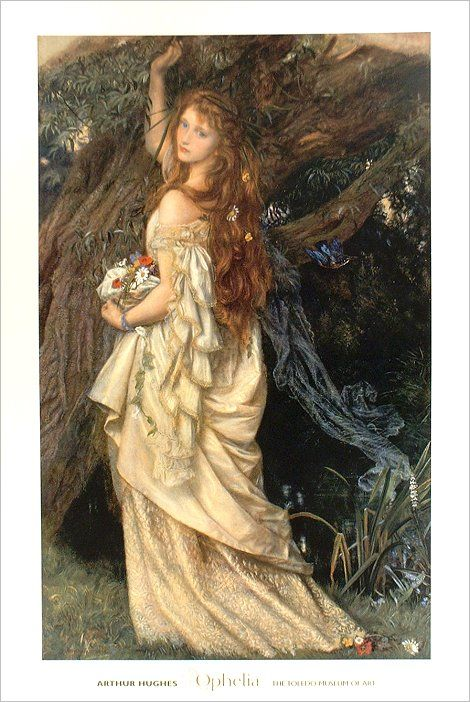 Ophelia... that every woman once was...