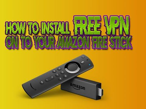 Are There Any Free Vpn For Firestick