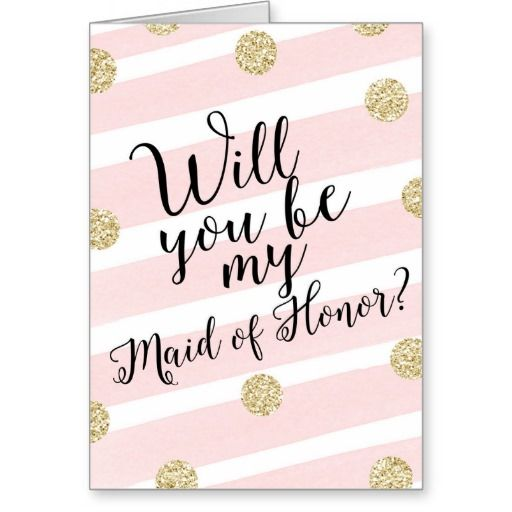 Gold Glitter Will You Be My Maid of Honor? Greeting Card