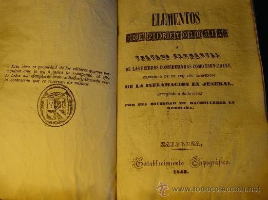 ELEMENTOS DE PIRETOLOGIA Y TRATADO DE FIEBRES ESENCIALES - ZARAGOZA -1848 - RARO -