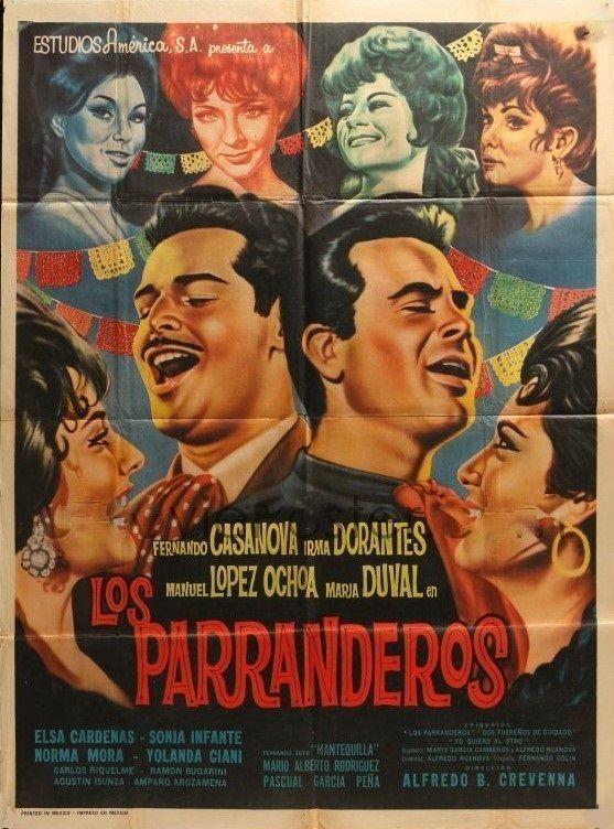 Los Parranderos 1963 Tt0280011 Mex Carteles De Cine Cine Clasico Pelicula Mexicana