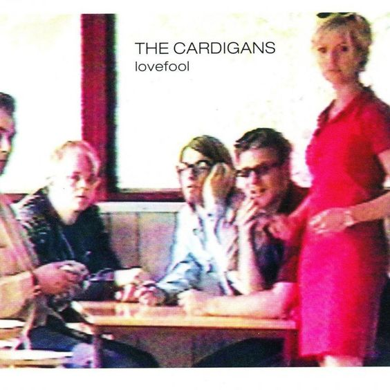 The Cardigans – Lovefool (single cover art)