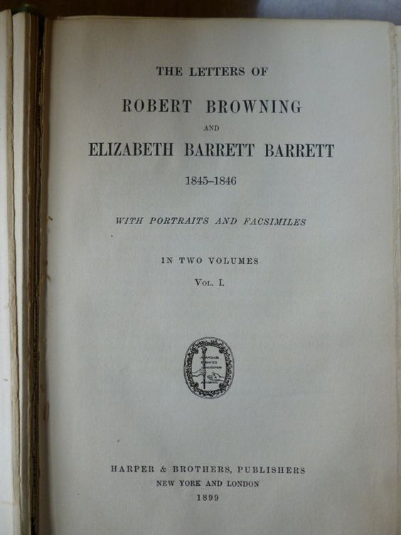 Letters Of Robert Browning And Elizabeth Barrette 1845